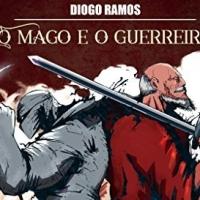 O Mago e o Guerreiro - Diogo Ramos [Resenha]